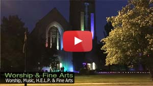 Worship and Fine Arts Video