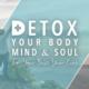 Detox Your Body Mind & Soul