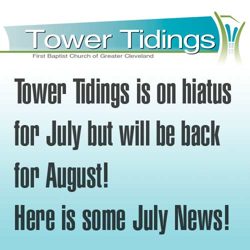 No Tower Tidings for July