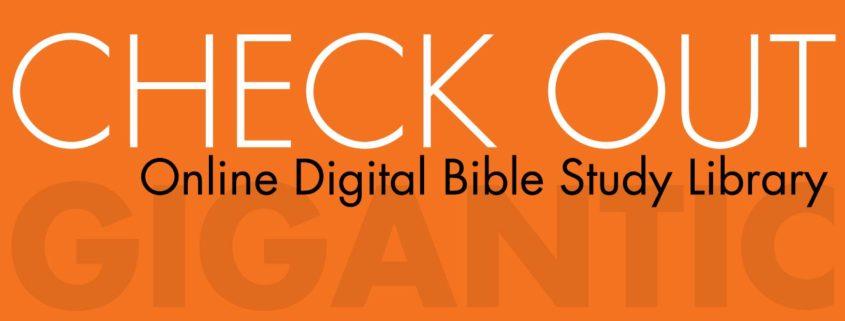 Online Digital Bible Study