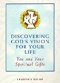 Discovering God's Vision For Your Life