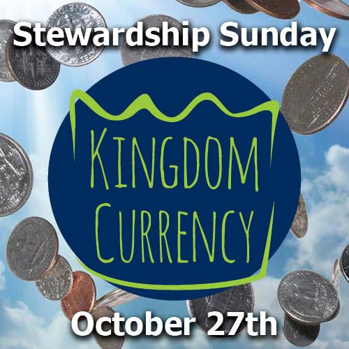 Kingdom Currency Stewardship Sunday