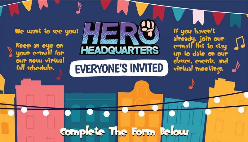 Everyone's Invited to Hero Headquarters