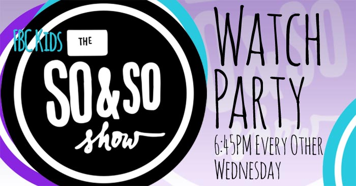 So & So Watch Party