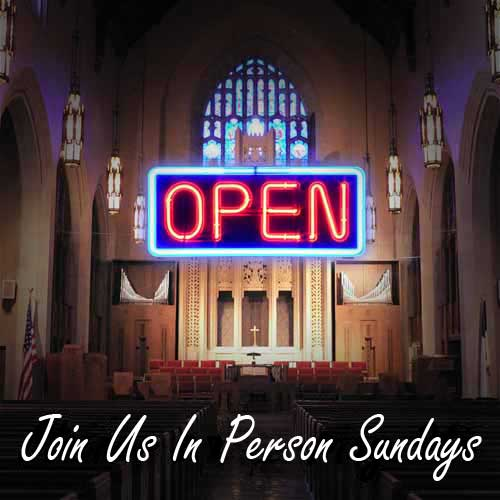 Join Us In Person Sundays