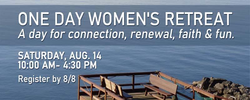One Day Women's Retreat 8/14